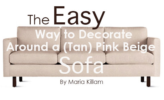 Fabulous The Easy Way To Decorate Around A Tan Pink Beige Sofa Andrewgaddart Wooden Chair Designs For Living Room Andrewgaddartcom