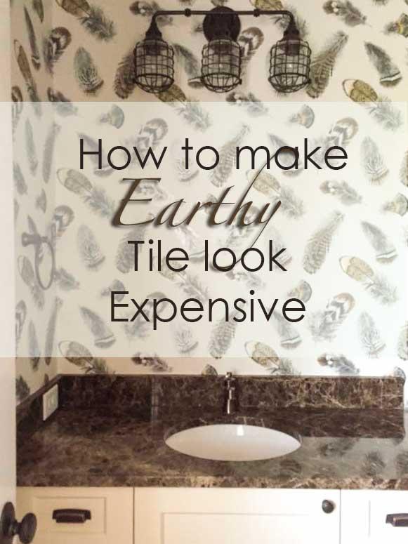 How to Make Earthy Tile Look Expensive | Maria Killam